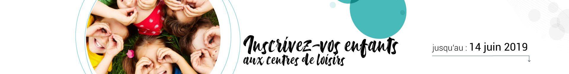Inscription centres de Loisirs