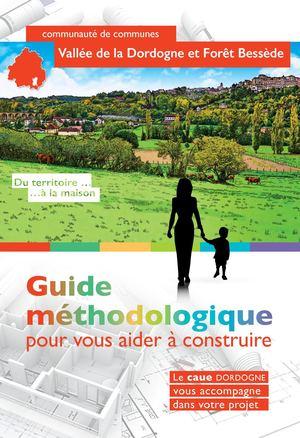 guide methologique construction territoire Vallée Dordogne Forêt Bessède