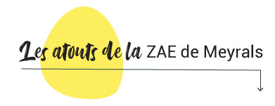 Atouts ZAE Meyrals CCVDFB