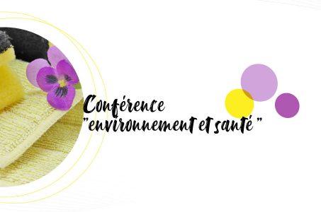 Ne manquez pas la conférence «Environnement et Santé» :  Jeudi 19 novembre 2020 en visioconférence