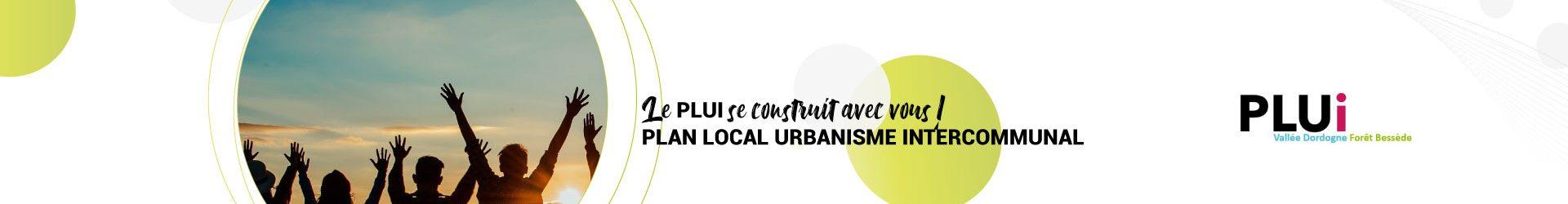 Le document d'urbanisme de la communauté de communes (PLUi) se construit avec vous !