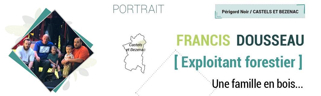 francis dousseau exploitant forestier